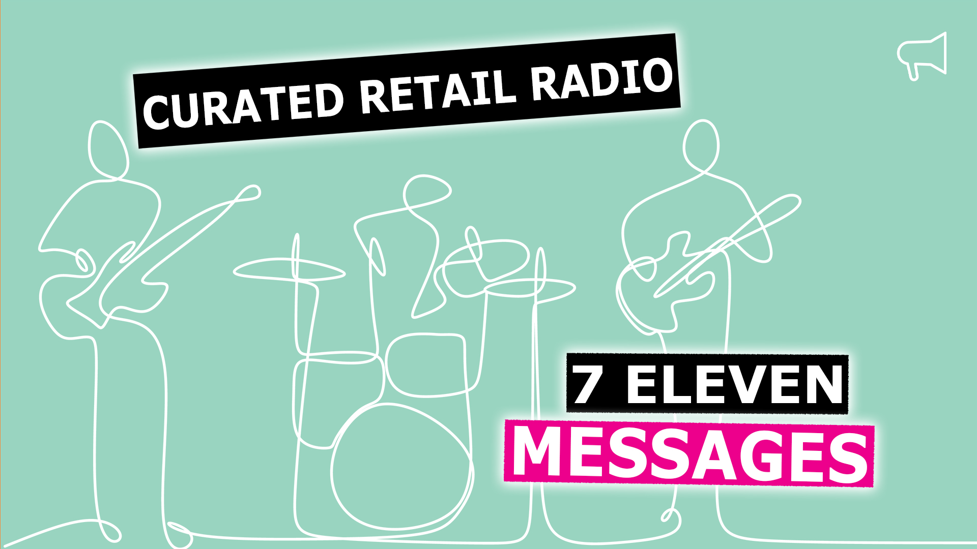 7Eleven background music & messaging